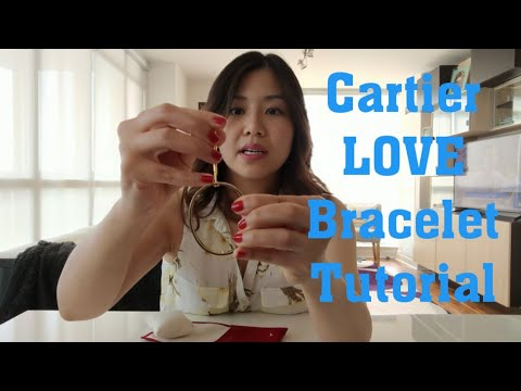 How to care for your Cartier LOVE Bracelet Tutorial