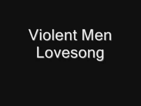 Goodbooks  -  Violent Men Lovesong