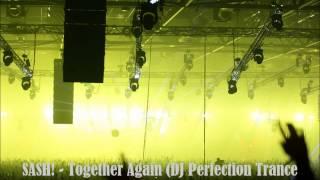 Sash! - Together Again (dj Perfection Trance Remix)