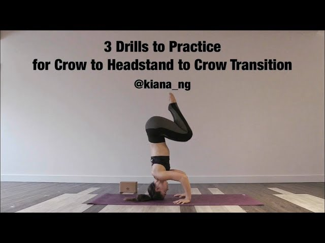 3 Drills To Practice for Crow to Headstand to Crow Transition - Kiana Ng