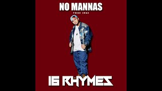 No Mannas - 16 RHYMES By: Thike (Mango Beats)