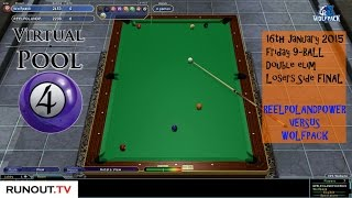 Virtual Pool 4 Blog - #90 9-Ball   16.01.15 Losers Side Final   Reelpolandpower#1 v Wolfpack