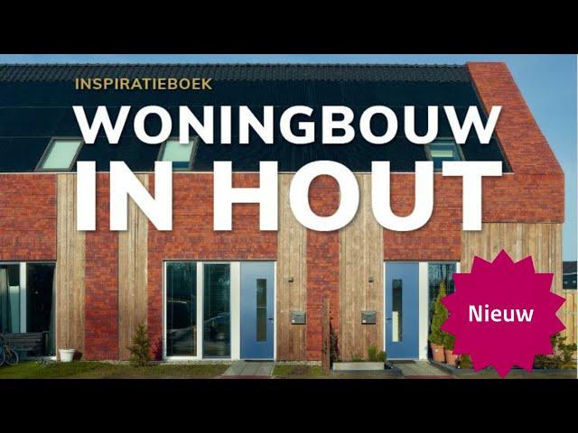 Nieuwe publicatie over Inspiratieboek Woningbouw in hout