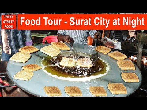 Yummy ! Food Tour - Surat City , Gujarat @ Night | Indian Street Food