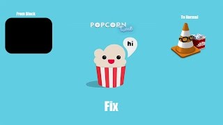 Download lagu How to fix the black screen in Popcorn Time