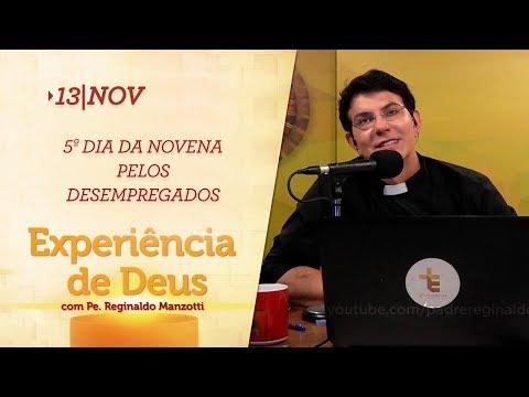 Experiência de Deus  13112018   5º Dia da Novena pelos Desempregados