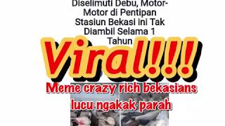 VIRAL !! Ngakak parah meme crazy rich bekasians lucu banget