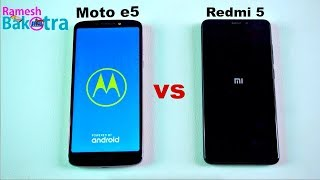 Moto e5 vs Redmi 5 Speed test and Camera Comparison
