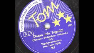 Vagabondorkestern med Lasse Kjäll - Dansa min Inga-Lill