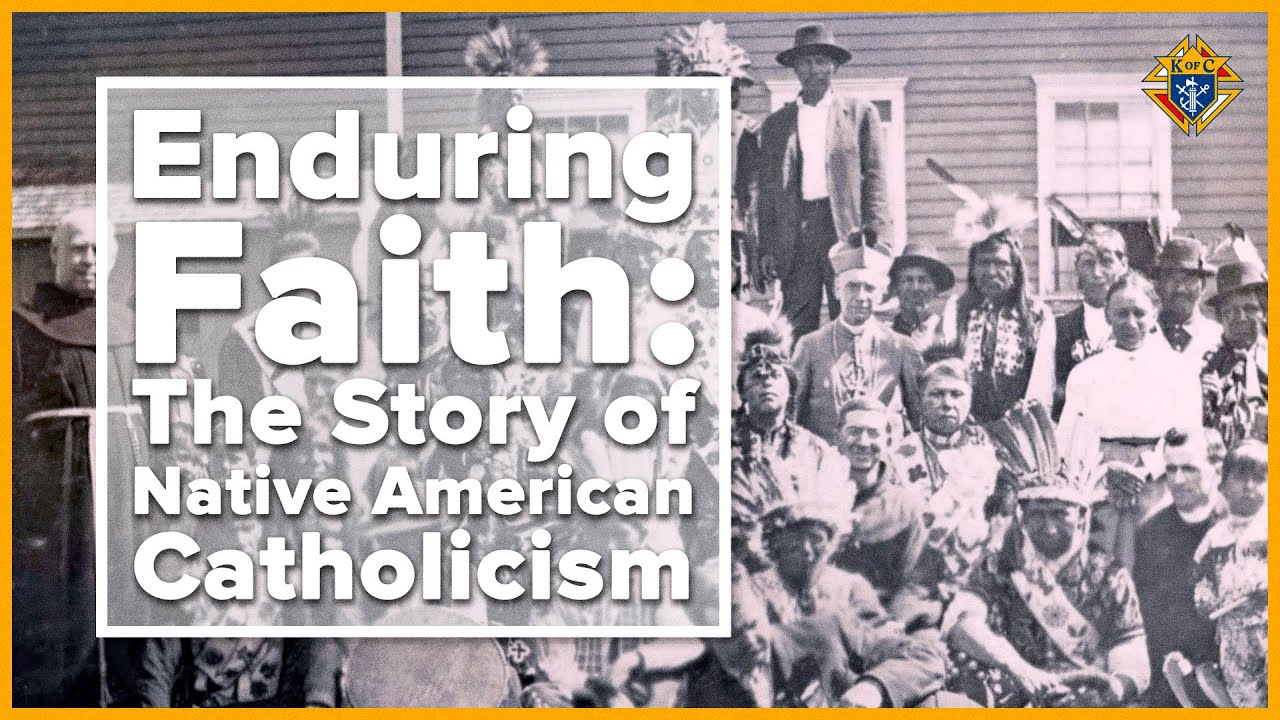 Enduring Faith: The Story of Native American Catholicism