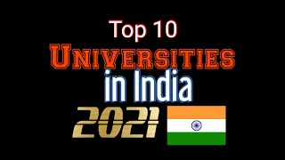 Top 10 Universities in India 2021 | QS Indian Universities Rankings 2021 | By Think Tank