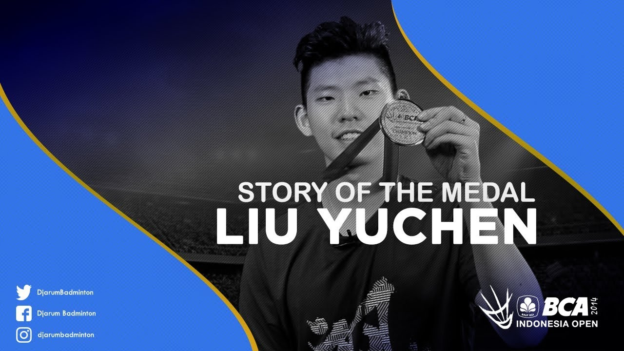 Liu Yuchen China Story The Medal BCA Indonesia Open 2017