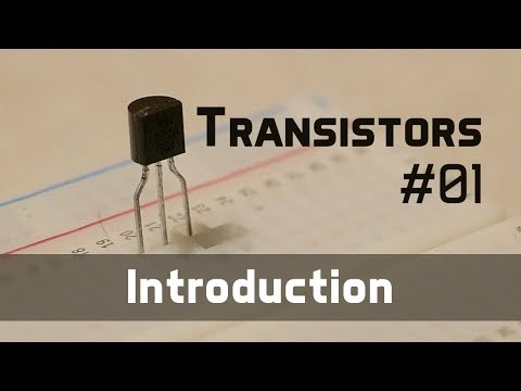 What are Transistors? - Transistors 01