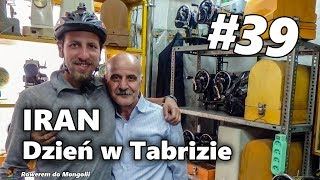 To Central Asia by Bicycle - #39 Iran - A day in Tabriz (English subtitles)