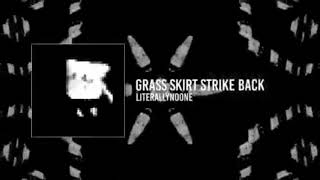 Download Grass skirt strike back perfectly looped