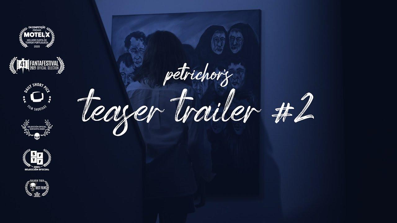 PETRICHOR, short horror film   teaser trailer #2