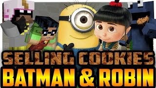 Batman and Robin Sell Cookies with Minions! (Minecraft Roleplay)