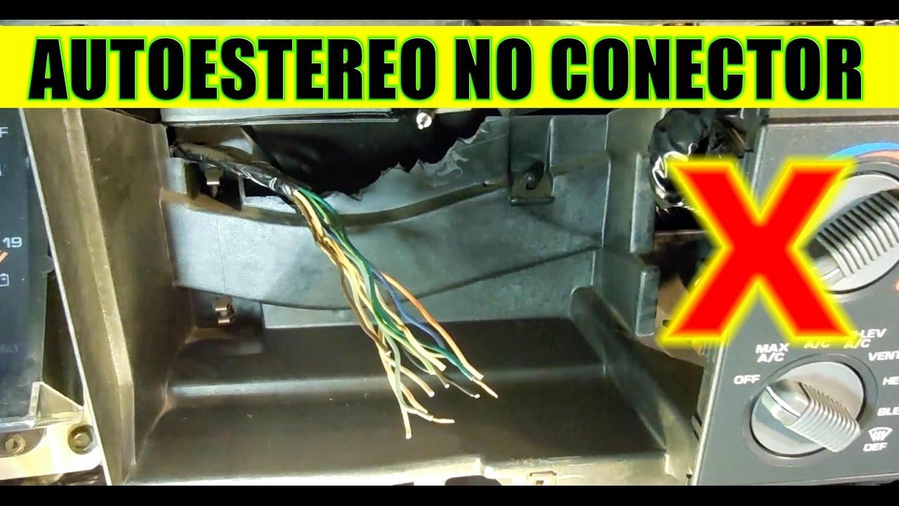 Como Conectar Un Autoestereo Sin Conector De Lado Del Auto