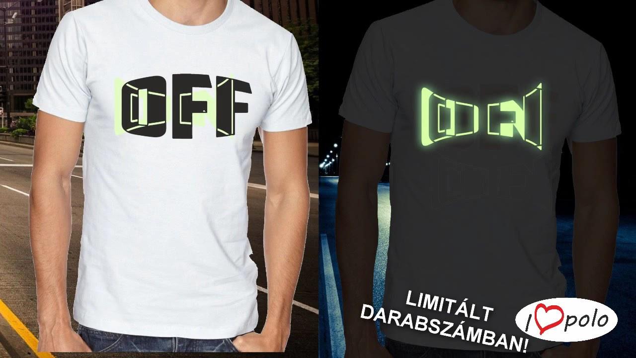 e7794dc3ea On-Off sötétben világító póló | I LovePóló.hu
