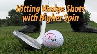 Wie Können Sie Hinzufügen Mehr Spin zu Ihrem Wedge-Spiel?