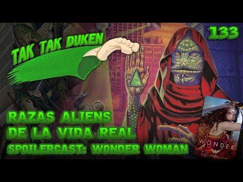 Tak Tak Duken - 133 - Razas Aliens de la Vida Real.