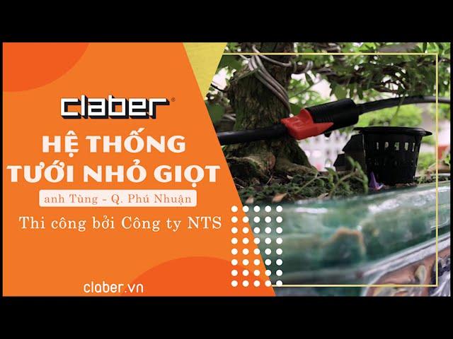 Hệ thống TƯỚI NHỎ GIỌT  nhà anh Tùng - Q. Phú Nhuận   Thi công bởi Công ty NTS - Claber.vn
