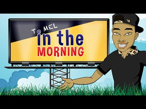 T. Mel In The Morning (Parody)