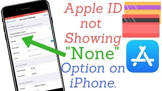 none problem in payment method removal from i phone *2019*