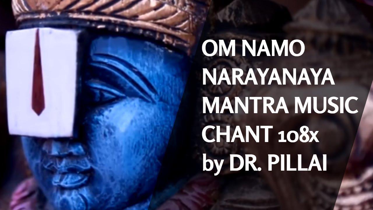 How to chant Om Namo Narayanaya