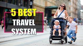 ☑️ Travel System Stroller: 5 Best Strollers Travel System In 2018 | Dotmart