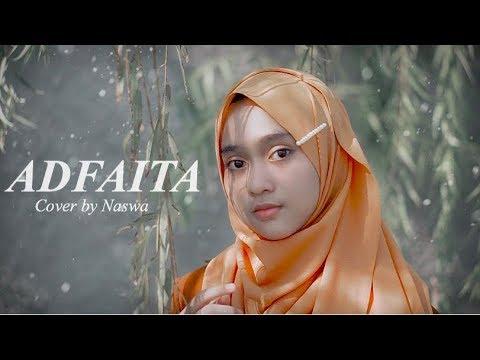 ADFAITA - Syekh Mishari Alafasy ( Cover By Naswa )