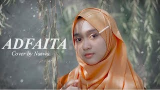 Download Lagu ADFAITA - ( Cover by Naswa ) mp3