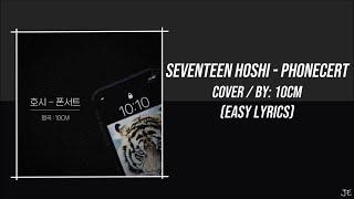 SEVENTEEN HOSHI - PHONECERT [COVER] (EASY LYRICS)