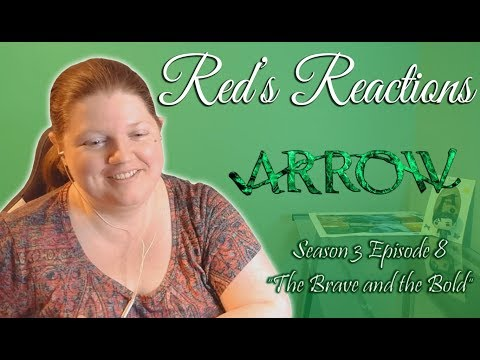 Arrow S03E08: The Brave And The Bold | Reaction | Part 1