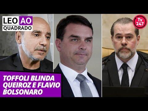 Leo ao quadrado (16.7.19): Toffoli blinda Queiroz e Flávio Bolsonaro