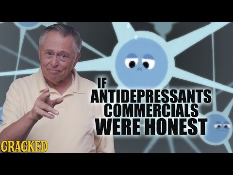 If Antidepressant Commercials Were Honest