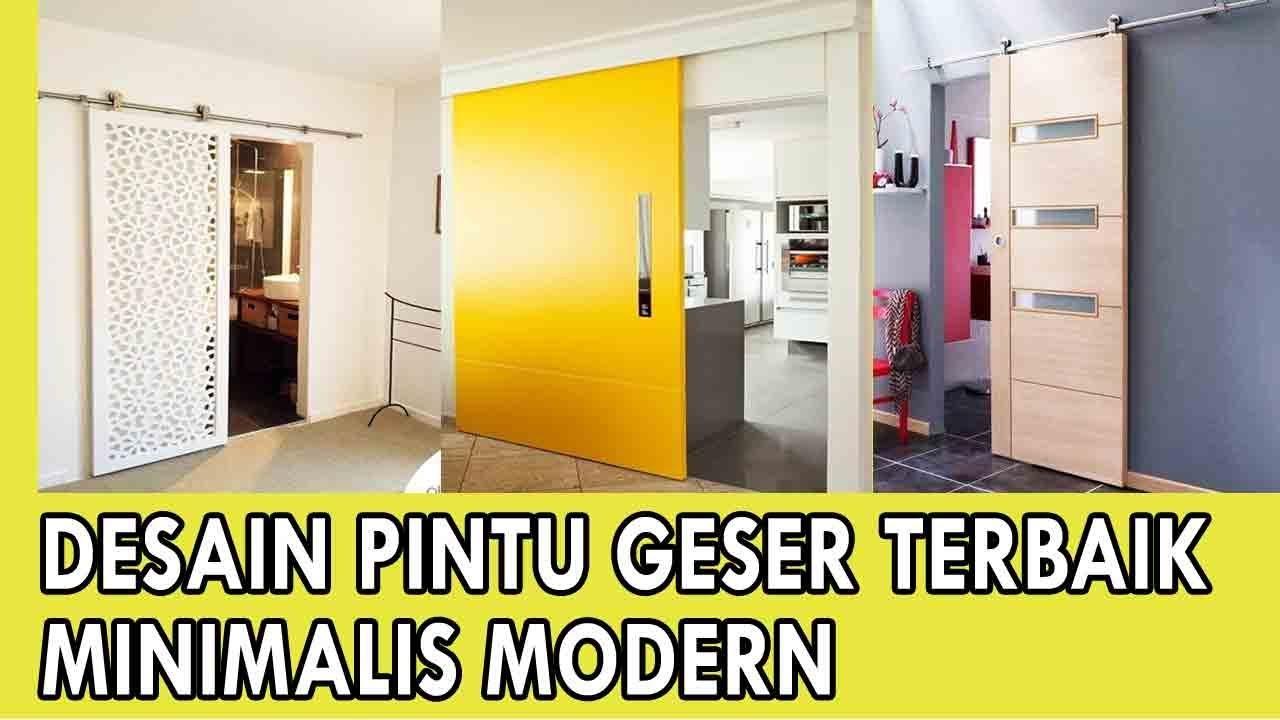 Model Desain Pintu Geser Minimalis Modern Terbaik Youtube