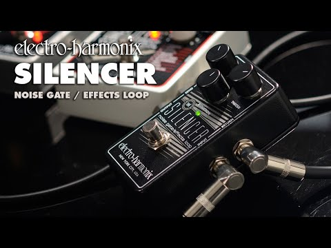 The Electro-Harmonix Silencer