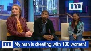 My man is cheating with 100 women! | The Maury Show