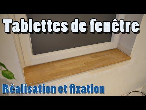 Tablette De Fenêtre Mise En Oeuvre Fixation Et Finitions Youtube