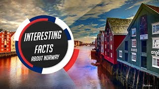 Interesting facts about Norway