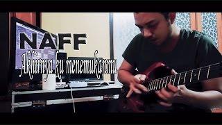 Gambar cover Naff - Akhirnya Ku Menemukanmu (Electric Guitar cover) By Stevano muhaling