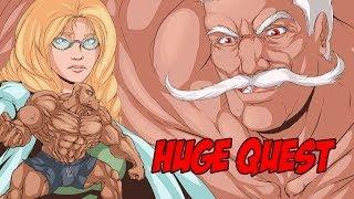 Huge Quest!