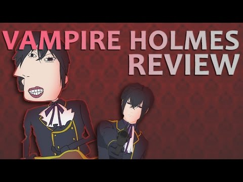 Vampire Holmes Review - Possibly The Worst Anime In Existence