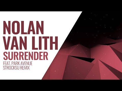 Nolan van Lith - Surrender Feat. Park Avenue (Strocksu Remix)