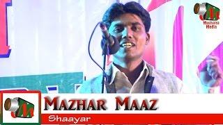 Mazhar Maaz, Kurum Akola Mushaira, HAZRAT BABA GORE SHAHID URS, 15/02/2017, Mushaira Media