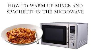 How To Warm Up Mince And Spaghetti In The Microwave (leftovers)
