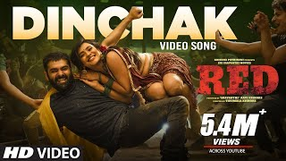 Dinchak Video Song - RED | Ram Pothineni, Hebah Patel | Mani Sharma | Kishore Tirumala