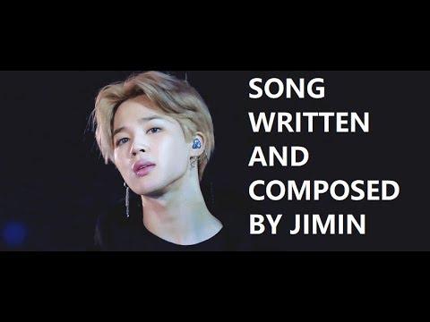 Song Written and Composed By BTS Park Jimin ( 4 Lagu yang Diciptakan dan  Ditulis oleh Park Jimin BTS