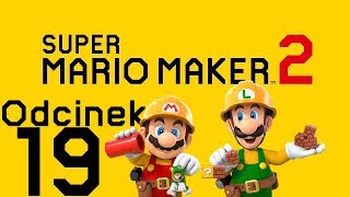 NIEWIARYGODNE! NAUCZYŁEM SIĘ! - Super Mario Maker 2 #19